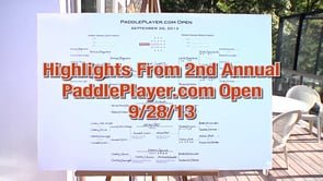 2013 PaddlePlayer.com Open Highlights