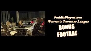 PaddlePlayer.com Summer Women's League Part 2